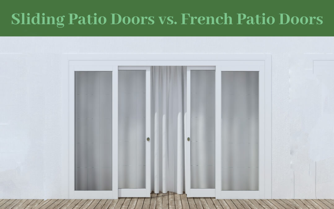 Sliding Patio Doors vs. French Patio Doors
